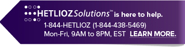 Hetlioz Solutions™ is here to help. Sign up by calling 1-844-HETLIOZ. That's 1-844-438-5469, Monday through Friday, 9AM to 8PM, Eastern Standard Time. Learn more